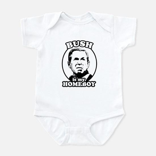 Bush is my homeboy Infant Bodysuit