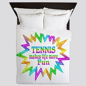 Tennis Makes Life More Fun Queen Duvet