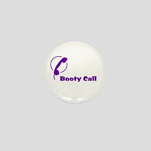 Booty Call Mini Button