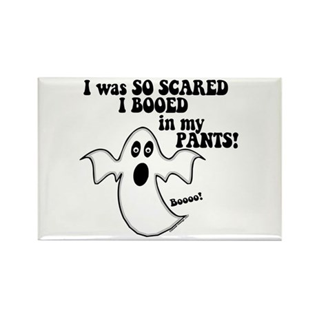 So Scared I Booed In My Pants Rectangle Magnet (10