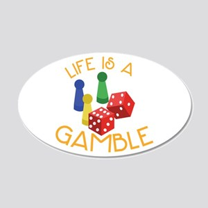 Life Is A Gamble Wall Decal