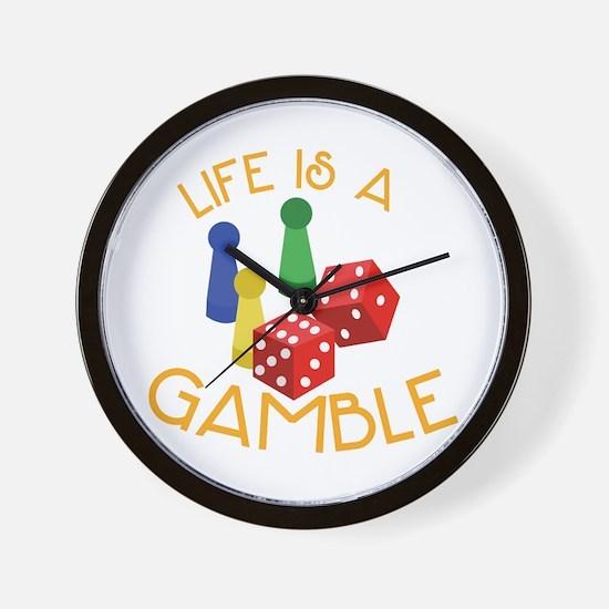 Life Is A Gamble Wall Clock