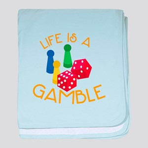 Life Is A Gamble baby blanket