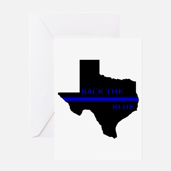 Thin Blue Line Back The Blue Texas Greeting Cards