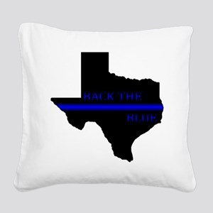 Thin Blue Line Back The Blue Texas Square Canvas P