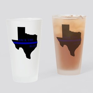 Thin Blue Line Back The Blue Texas Drinking Glass
