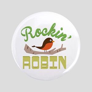 Rockin Robin Button