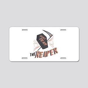 Don't Fear The Reaper Aluminum License Plate
