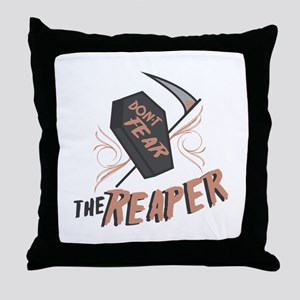 Don't Fear The Reaper Throw Pillow
