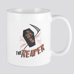 Don't Fear The Reaper Mugs
