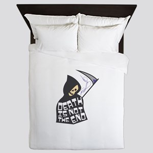 Death Not End Queen Duvet