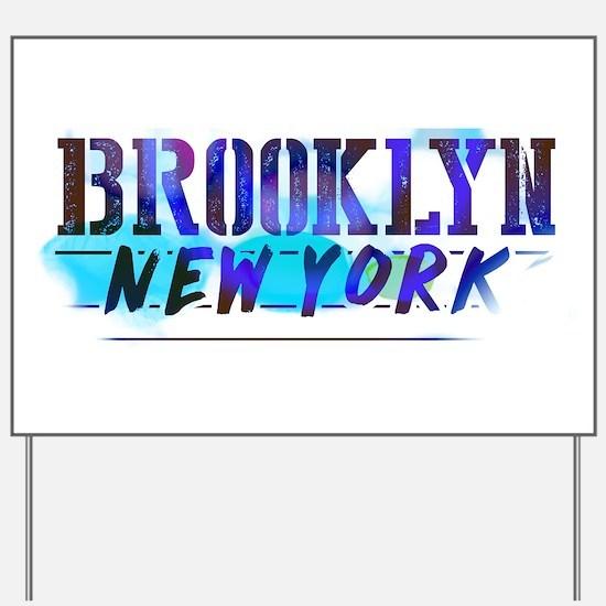 BROOKLYN, NY! Yard Sign