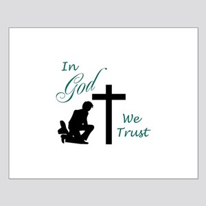 IN GOD WE TRUST Posters