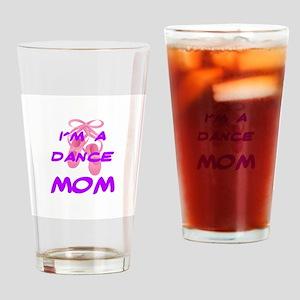 I'M A DANCE MOM Drinking Glass