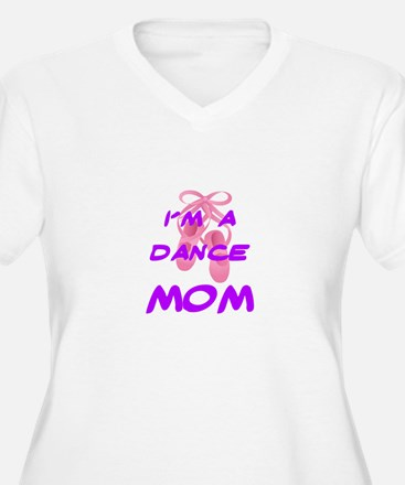 I'M A DANCE MOM T-Shirt