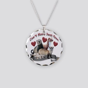 Can't Have Just One Ferret Necklace Circle Cha