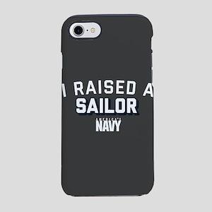 U.S. Navy I Raised A Sailor iPhone 8/7 Tough Case