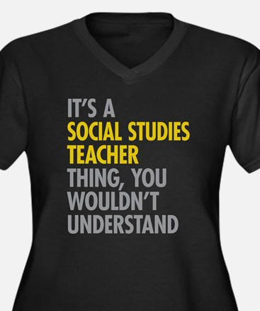 Social Studies Teacher Thing Plus Size T-Shirt