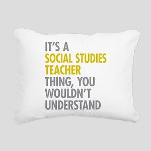 Social Studies Teacher T Rectangular Canvas Pillow