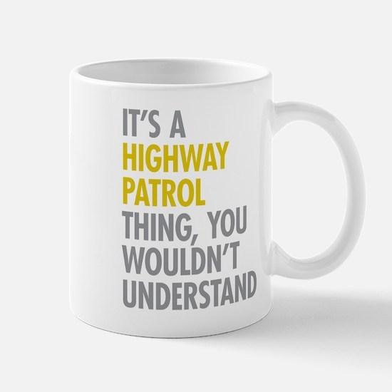Highway Patrol Thing Mugs