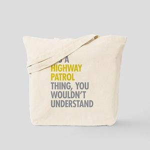 Highway Patrol Thing Tote Bag
