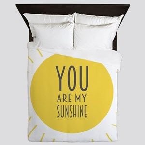 You Are My Sunshine Queen Duvet