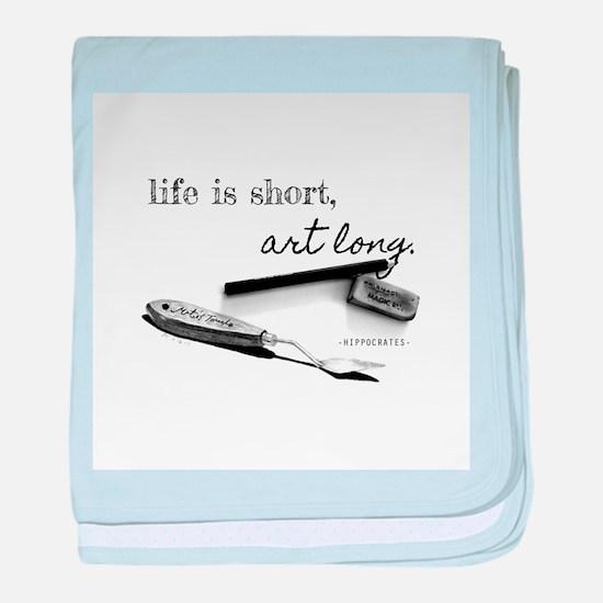 Life is Short, Art Long Pencil Sketch baby blanket