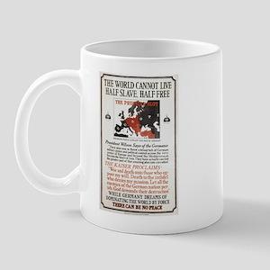 """WWI Poster """"Half Slave, Half Free"""" Mug"""