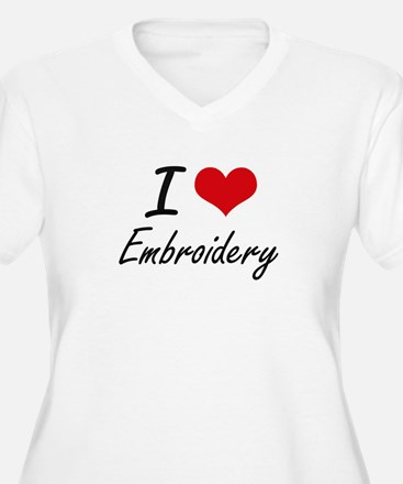 I Love Embroidery artistic Desig Plus Size T-Shirt