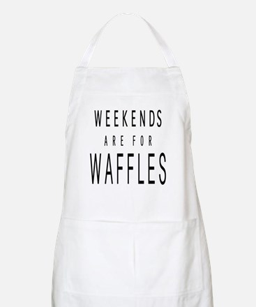 WEEKENDS ARE FOR WAFFLES Apron