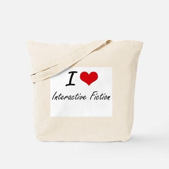 I Love Interactive Fiction artistic Desig Tote Bag