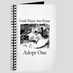 Until There Are None...Adopt Journal