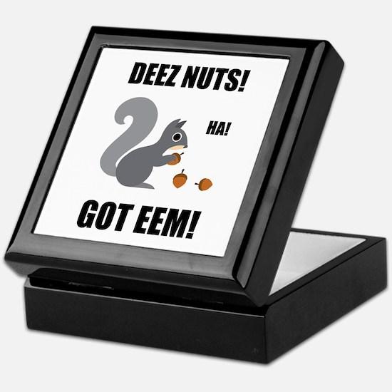 Deez Nuts Got Eem Keepsake Box