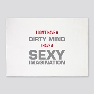 Dirty Mind Sexy Imagination 5'x7'Area Rug