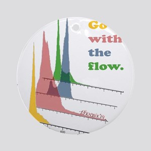 Go with the flow-cytometry Round Ornament