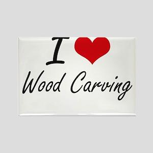 I Love Wood Carving artistic Design Magnets