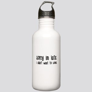 Sorry I'm Late Stainless Water Bottle 1.0L