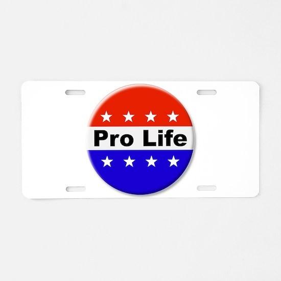 Pro Life Aluminum License Plate