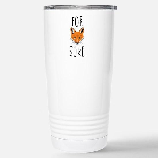 For Fox Sake Stainless Steel Travel Mug