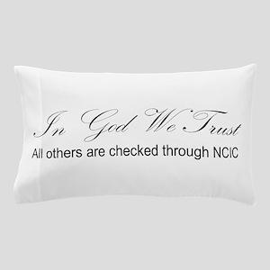 In God We Trust - NCIC Pillow Case
