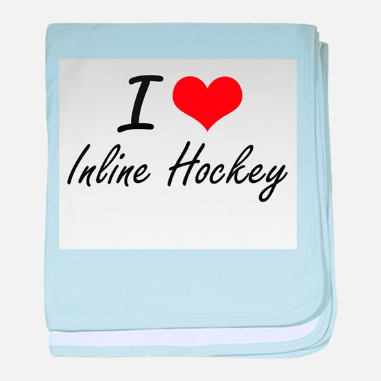 I Love Inline Hockey artistic Design baby blanket