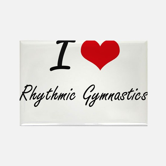 I Love Rhythmic Gymnastics artistic Design Magnets