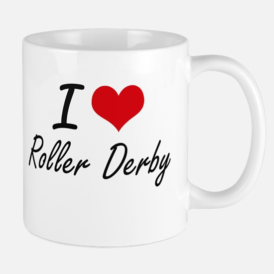 I Love Roller Derby artistic Design Mugs