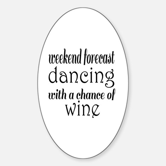 Dancing and Wine Sticker (Oval)