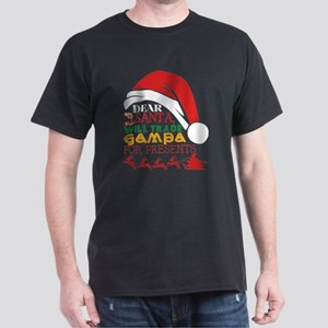Dear Santa Will Trade Gampa For Presents T-Shirt