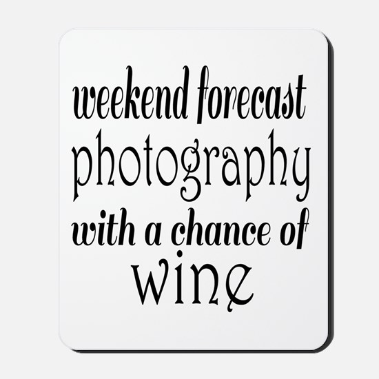 Photography and Wine Mousepad