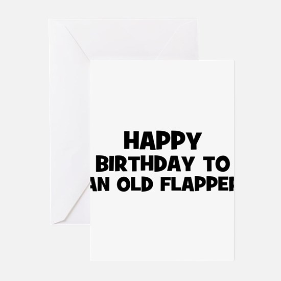 Happy Birthday to an old Flap Greeting Cards (Pk o