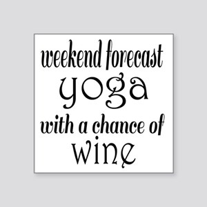"Yoga and Wine Square Sticker 3"" x 3"""