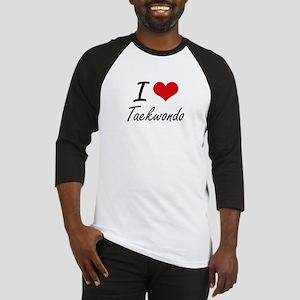 I Love Taekwondo artistic Design Baseball Jersey