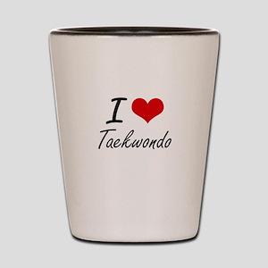 I Love Taekwondo artistic Design Shot Glass
